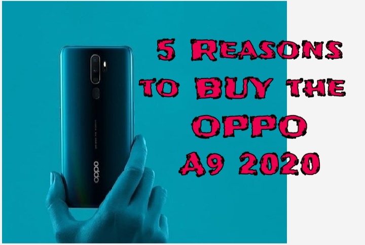 5 Reasons to Buy the OPPO A9 2020 (8GB RAM + 128GB ROM)