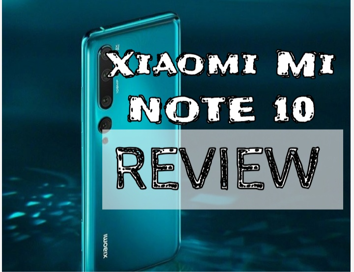 "Xiaomi Mi Note 10 Review: "" Beast of a Camera, Baby of a Performer"""