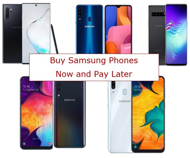 Buy Samsung Phones Now And Pay Later