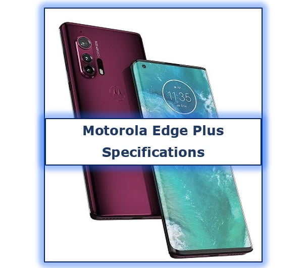 Motorola Edge Plus Complete Specifications