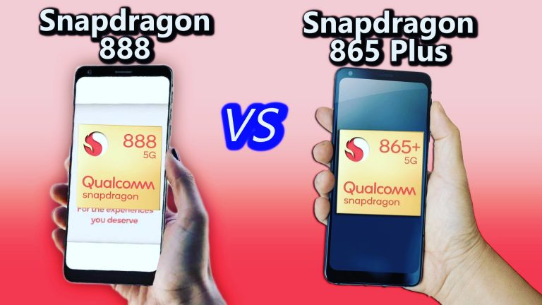 Snapdragon 888 Vs Snapdragon 865 Plus: Chipset Comparison