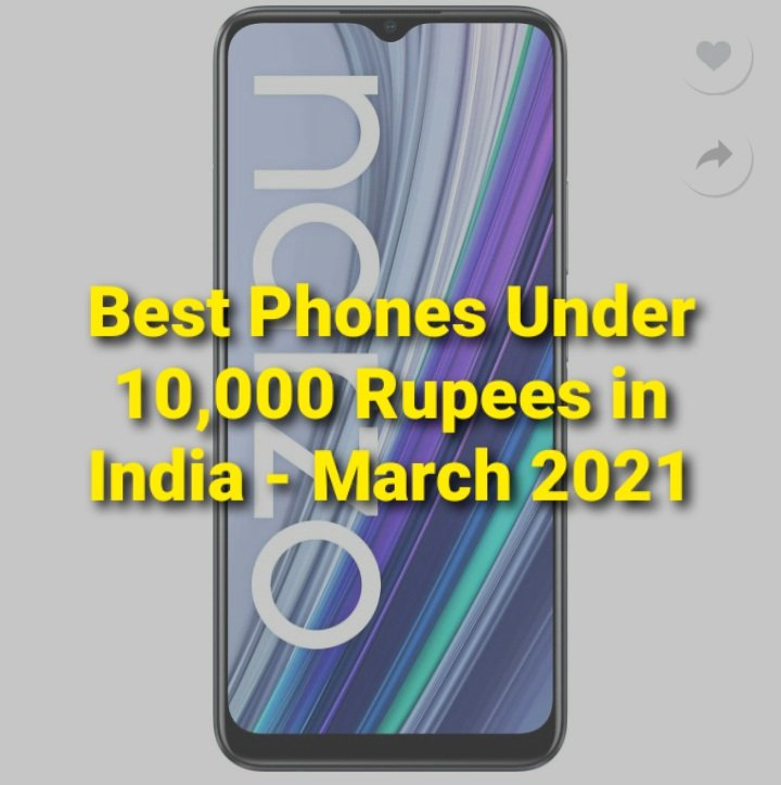 5 Best Phones Under 10000 Rupees in India – March 2021