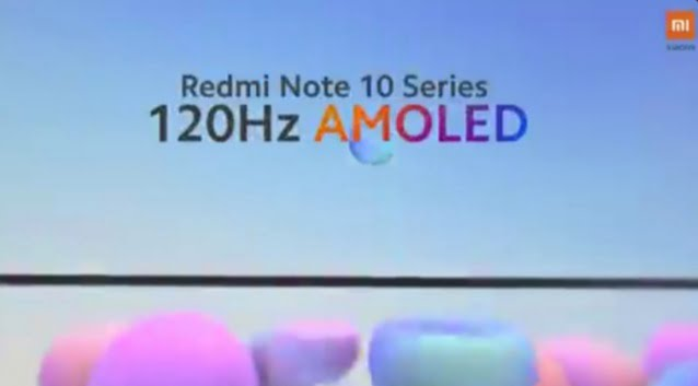 Redmi Note 10 Series Are All Coming With AMOLED Display
